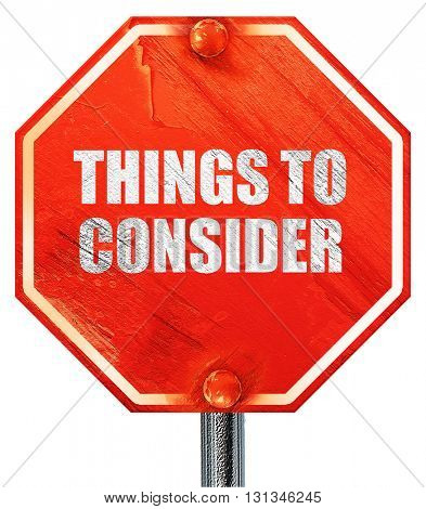 things to consider, 3D rendering, a red stop sign