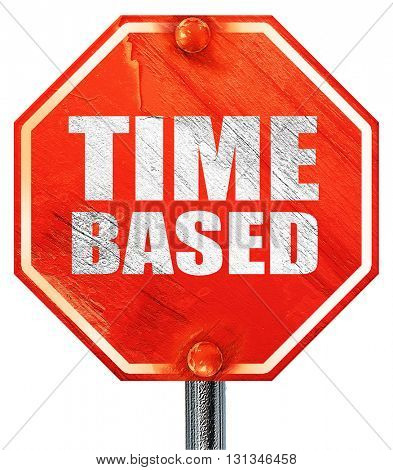 time based, 3D rendering, a red stop sign