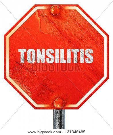 tonsilitis, 3D rendering, a red stop sign