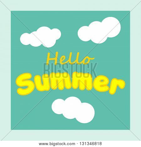 Say Hello to summer. Summer fun quote. Summer banner.