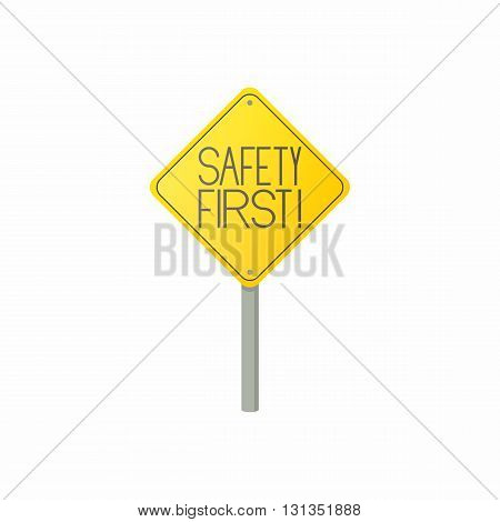 Safety first road sign icon in cartoon style on a white background
