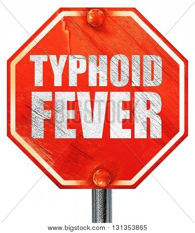 typhoid fever, 3D rendering, a red stop sign
