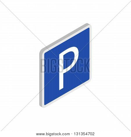 Parking sign icon in isometric 3d style isolated on white background. Transport and service symbol