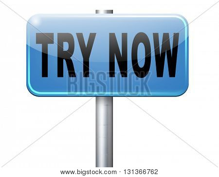Try now road sign free trial product promotion
