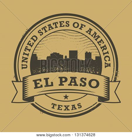 Grunge rubber stamp or label with name of Texas, El Paso, vector illustration