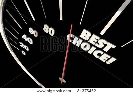 Best Choice Better Option Decision Words Speedometer 3d Illustration