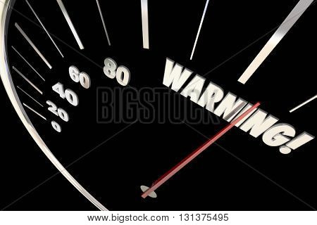 Warning Danger Emergency Trouble Words Speedometer 3d Illustration