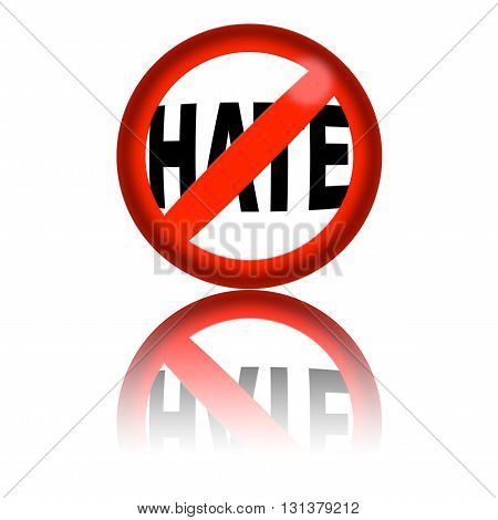 No Hate Sign 3D Rendering