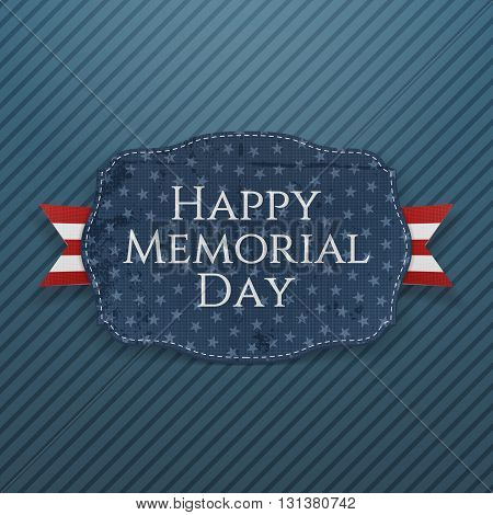 Happy Memorial Day realistic Sign and Ribbon. National American Holiday Background Template. Vector Illustration.