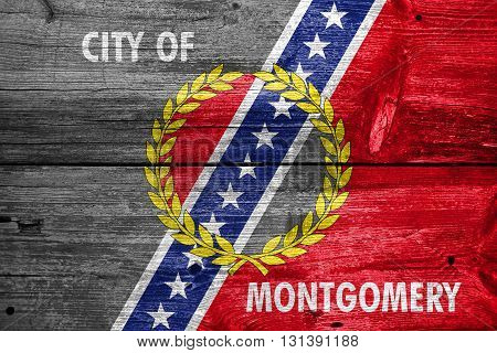 Flag Of Montgomery, Alabama, Painted On Old Wood Plank Backgroun