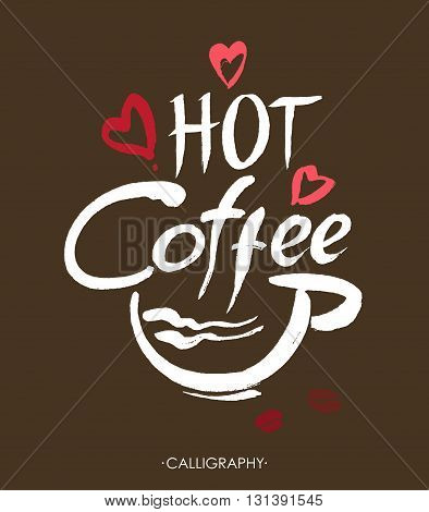 Hot coffee, ink hand lettering. Modern brush calligraphy. Handwritten ink lettering. Hand drawn design elements.