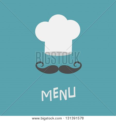 Chef hat and big mustache. Menu card. Restaurant uniform. Curl moustaches. Flat design material style. Blue background. Vector illustration.