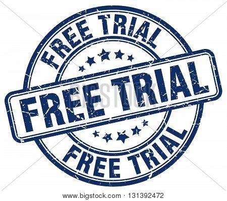free trial blue grunge round vintage rubber stamp.free trial stamp.free trial round stamp.free trial grunge stamp.free trial.free trial vintage stamp.
