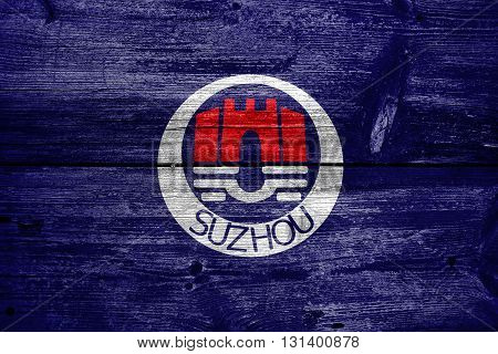 Flag Of Suzhou, China, Painted On Old Wood Plank Background