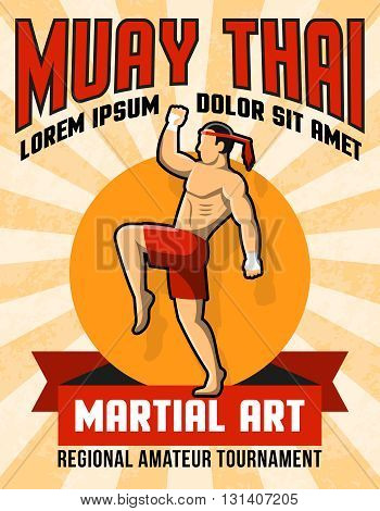 Muay thai martial art poster with fighter in center in yellow and red colors vector illustration