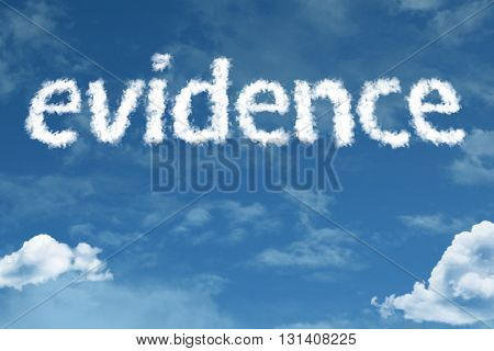 Evidence cloud word with a blue sky