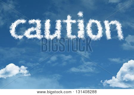 Caution cloud word with a blue sky