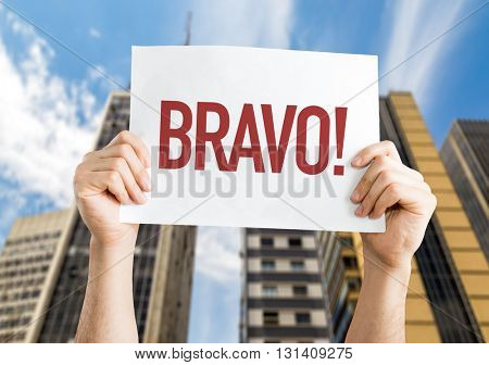 Bravo placard with urban background
