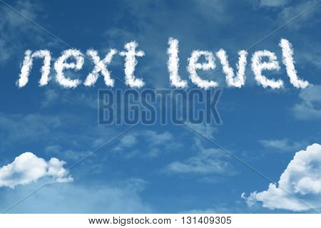 Next Level cloud word with a blue sky