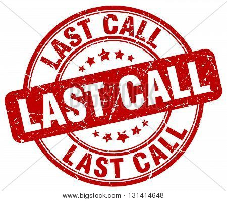 last call red grunge round vintage rubber stamp.last call stamp.last call round stamp.last call grunge stamp.last call.last call vintage stamp.