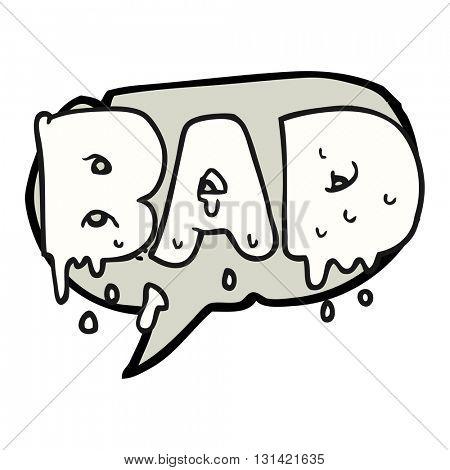 freehand drawn speech bubble cartoon word bad