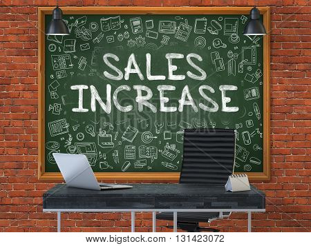Sales Increase - Hand Drawn on Green Chalkboard in Modern Office Workplace. Illustration with Doodle Design Elements. 3D.
