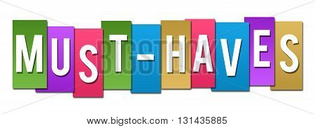 Must haves text alphabets written over colorful background.
