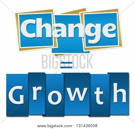 Change is how we grow text written over blue background.