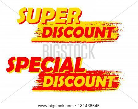 super and special discount banners - text in yellow and red drawn labels, business shopping concept, vector