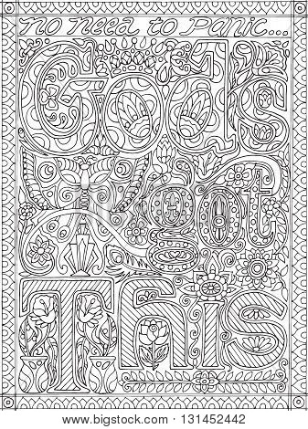 Adult coloring book poster page with font words God's got this, black and white drawing, vector illustration