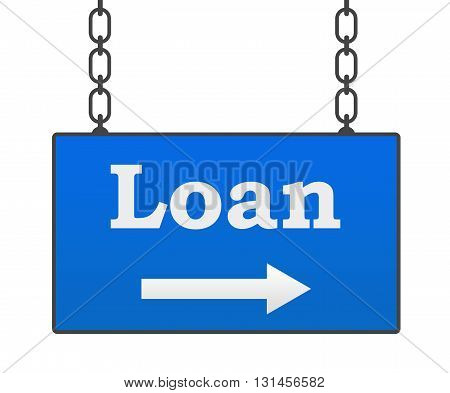 Loan text written over blue hanging signboard.