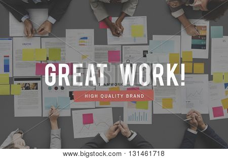 Great Work Excellent Expertise Perfect Success Concept