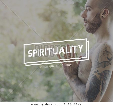 Spirituality Faith Hope Mind Mindful Worship Concept