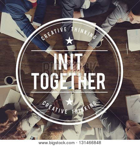 Together Teamwork Cooperation Collaboration Union Concept
