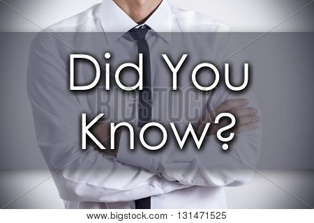 Did You Know? - Young Businessman With Text - Business Concept
