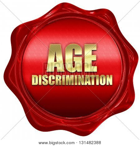 age discrimination, 3D rendering, a red wax seal