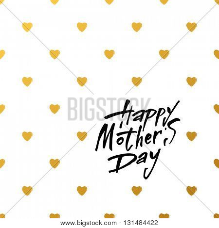 Happy Mothers's Day Typographical Background. Mothers day hand lettering handmade calligraphy.