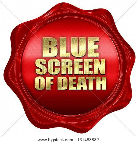 blue screen of death, 3D rendering, a red wax seal