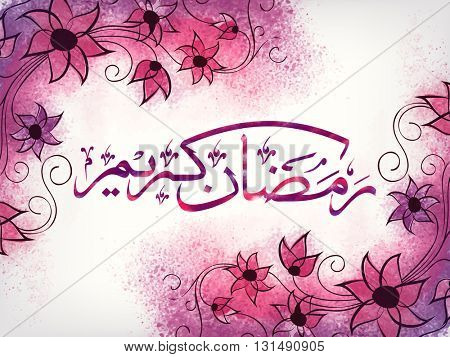 Beautiful flowers decorated, Greeting Card design with Arabic Islamic Calligraphy of text Ramadan Kareem for Holy Month of Muslim Community Festival celebration.