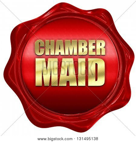 chamber maid, 3D rendering, a red wax seal