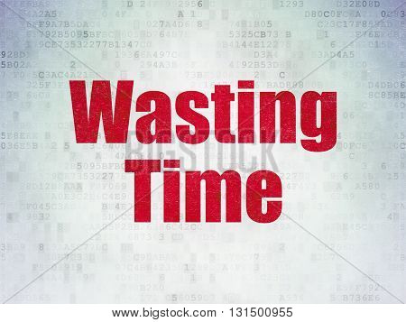 Time concept: Painted red word Wasting Time on Digital Data Paper background