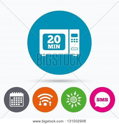 Wifi, Sms and calendar icons. Cook in microwave oven sign icon. Heat 20 minutes. Kitchen electric stove symbol. Go to web globe.