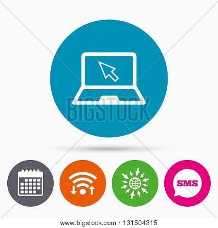 Wifi, Sms and calendar icons. Laptop sign icon. Notebook pc with cursor pointer symbol. Go to web globe.