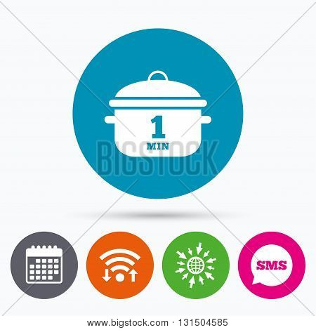 Wifi, Sms and calendar icons. Boil 1 minute. Cooking pan sign icon. Stew food symbol. Go to web globe.