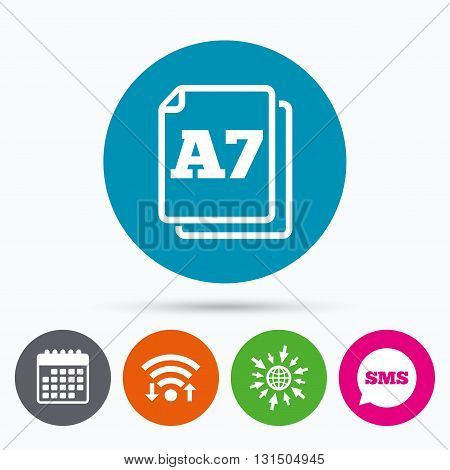 Wifi, Sms and calendar icons. Paper size A7 standard icon. File document symbol. Go to web globe.