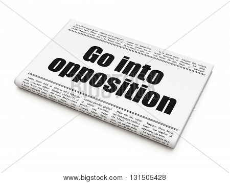 Political concept: newspaper headline Go into Opposition on White background, 3D rendering