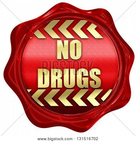 No drugs sign, 3D rendering, a red wax seal