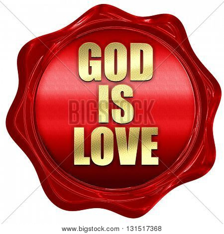 god is love, 3D rendering, a red wax seal