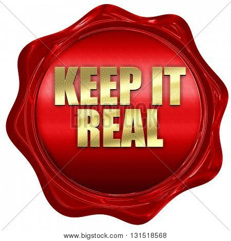 keep it real, 3D rendering, a red wax seal