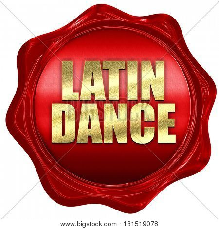 latin dance, 3D rendering, a red wax seal